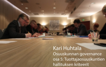 Osuuskunnan governance, osa 5: Tuottajaosuuskuntien hallituksen kriteerit