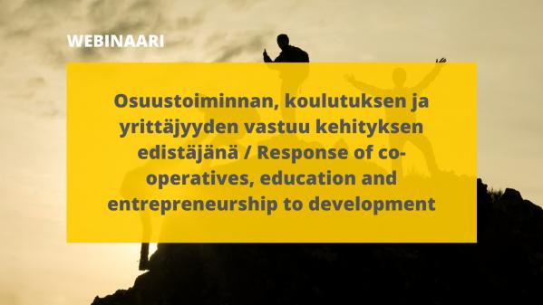 Yhteistyön merkitys korostui Afrikan kehityksen edistämistä käsitelleessä webinaarissa